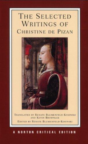 The Selected Writings of Christine De Pizan: de Pisan Christine