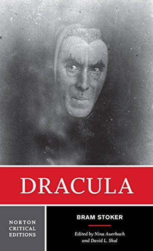 9780393970128: Dracula: Authoritative Text Contexts Reviews and Reactions Dramatic and Film Variations Criticism