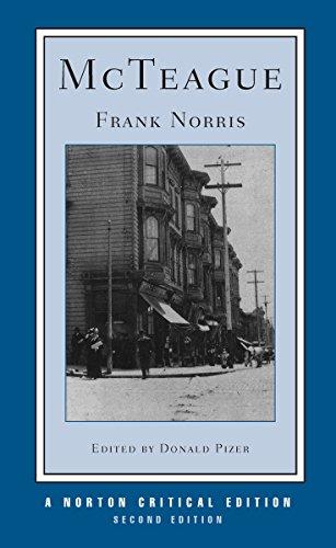 9780393970135: McTeague: A Story of San Francisco : Authoritative Text, Contexts, Criticism: 0