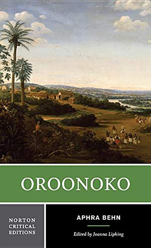 Oroonoko : an authoritative text, historical backgrounds, Criticism