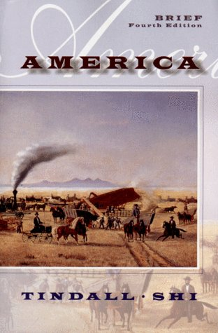 America: A Narrative History: George Brown Tindall,