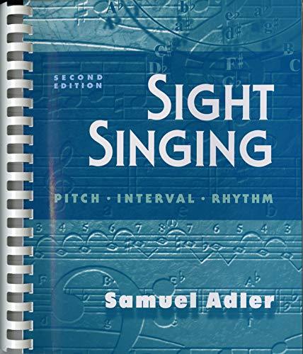 9780393970722: Sight Singing: Pitch, Interval, Rhythm (Second Edition)