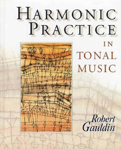 9780393970746: Harmonic Practice in Tonal Music