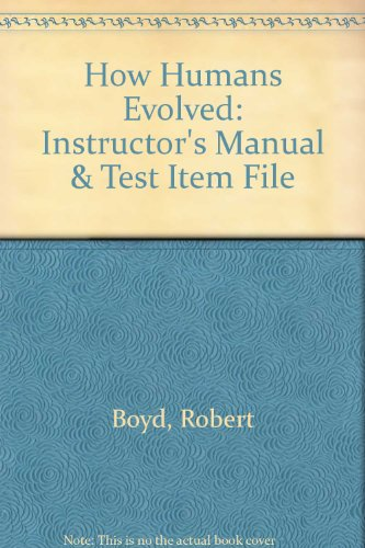 9780393970777: How Humans Evolved: Instructor's Manual & Test Item File