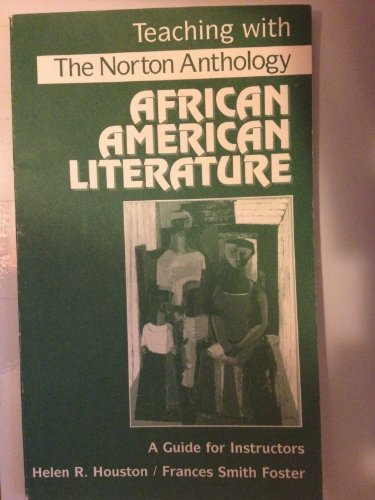 9780393970821: Teaching with the Norton Anthology of African American Literature