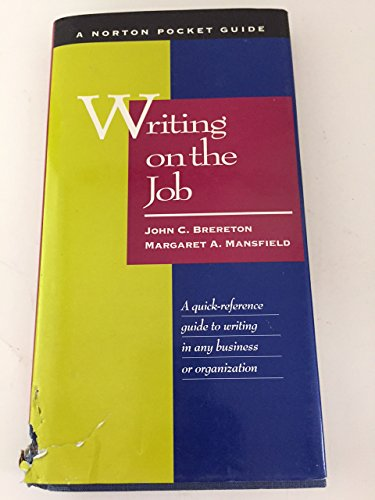 9780393970890: Writing on the Job: A Norton Pocket Guide (Norton Pocket Guides)