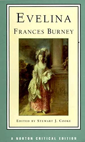 9780393971583: Evelina: Or, the History of a Young Lady's Entrance into the World (Norton Critical Editions)