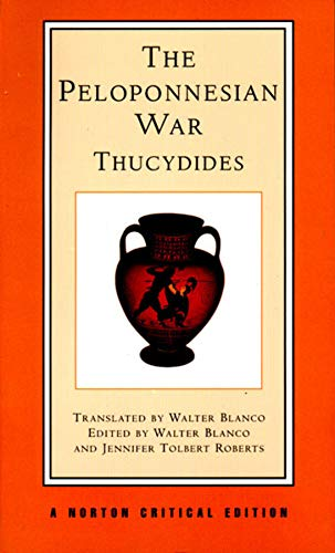 9780393971675: The Peloponnesian War: A New Translation, Backgrounds, Interpretations (Norton Critical Editions)