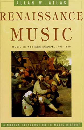 9780393971699: Renaissance Music: Music in Western Europe, 1400 1600 (The Norton Introduction to Music History)