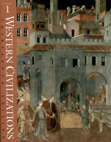 9780393972009: Western Civilizations: v. 1: Their History and Their Culture