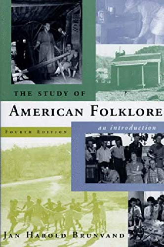 9780393972238: The Study of American Folklore: An Introduction (4th Edition)