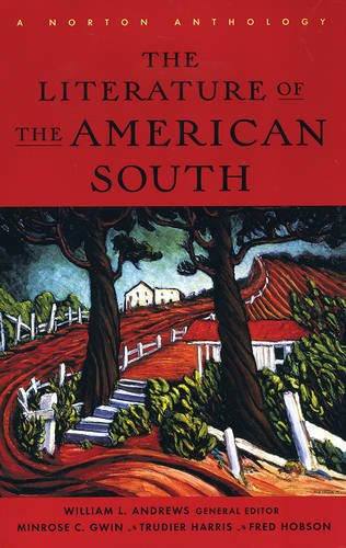9780393972702: The Literature of the American South: A Norton Anthology With Audio