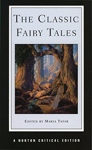 9780393972771: The Classic Fairy Tales (Norton Critical Editions)