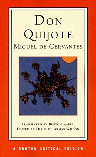 9780393972818: Don Quijote: A New Translation, Backgrounds and Contexts, Criticism (Norton Critical Editions)