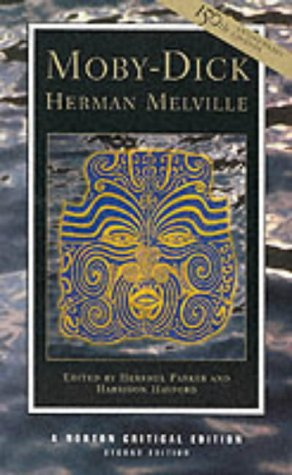 Moby-Dick (Norton Critical Editions): Herman Melville