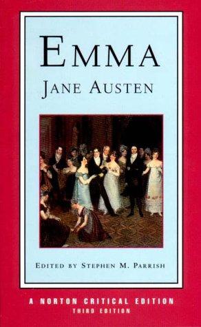 Emma (Norton Critical Editions): Austen, Jane; Parrish,