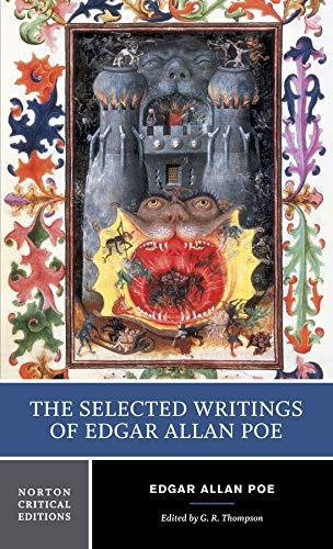 The Selected Writings of Edgar Allan Poe: Thompson, G.r.