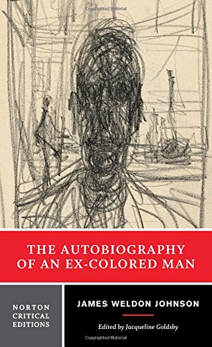 9780393972863: The Autobiography of an Ex-Colored Man (Norton Critical Editions)