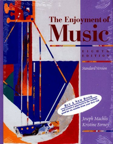 9780393972900: The Enjoyment of Music: An Introduction to Perceptive Listening