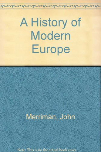 9780393972931: A History of Modern Europe