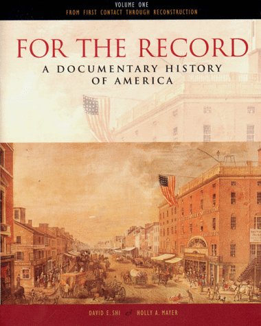9780393973433: For the Record: A Documentary History of America : From Contact Through Reconstruction