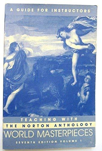 9780393973563: Norton Anth World Masterpieces 7e V 1 IM: Instructors Manual (Vol 1)