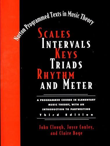 9780393973693: Scales, Intervals, Keys, Triads, Rhythm, and Meter (Third Edition)