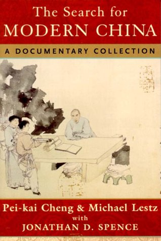 9780393973723: The Search for Modern China: A Documentary Collection