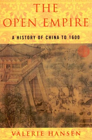 9780393973747: The Open Empire: A History of China Through 1600: A History of China to 1600