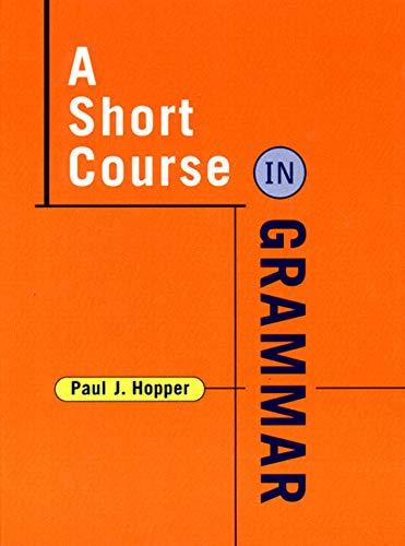 9780393973815: A Short Course in Grammar