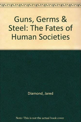 9780393973860: Guns, Germs & Steel: The Fates of Human Societies