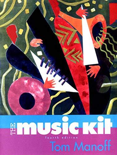 The Music Kit Workbook, 4th Edition: Manoff, Tom