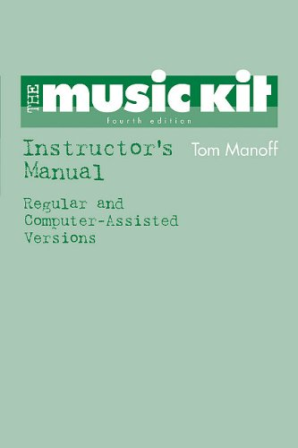 9780393974041: The Music Kit: Instructor's Manual: Regular and Computer Assisted Versions