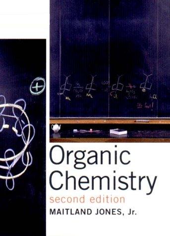 Organic Chemistry, 2nd: Jones, Maitland Jr.