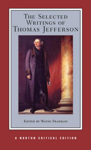 9780393974072: The Selected Writings of Thomas Jefferson (Norton Critical Editions)