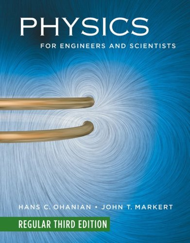 9780393974225: Physics for Engineers and Scientists (Regular Third Edition) (Chapters 1-36)