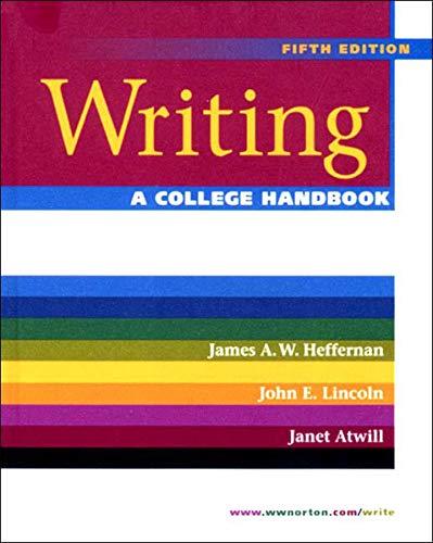9780393974263: Writing: A College Handbook (Fifth Edition)