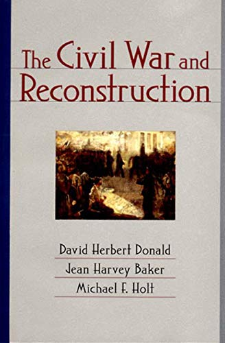 9780393974270: The Civil War and Reconstruction