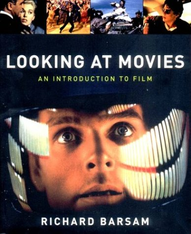 9780393974362: Looking at Movies: An Introduction to Film