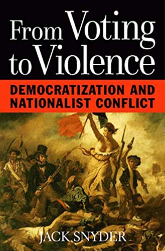 9780393974812: From Voting to Violence: Democratization and Nationalist Conflict