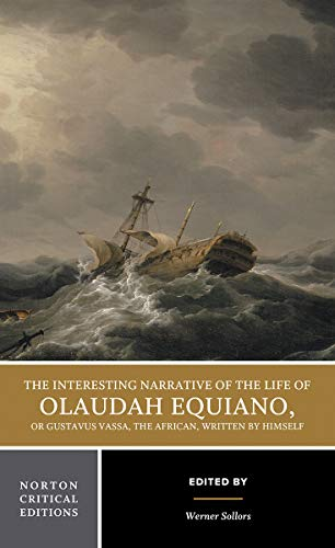 The Interesting Narrative of the Life of: Werner Sollors; Olaudah