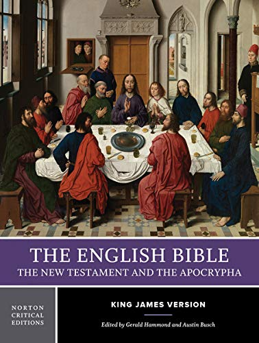9780393975079: The English Bible, King James Version: The New Testament and The Apocrypha (Vol. 2) (Norton Critical Editions)