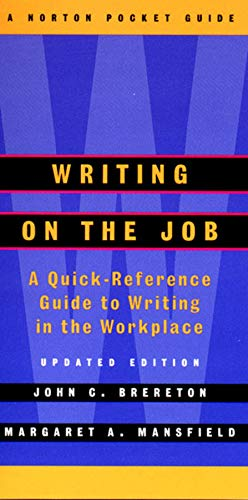 9780393975116: Writing on the Job: A Norton Pocket Guide (Updated Edition) (Norton Pocket Guides)