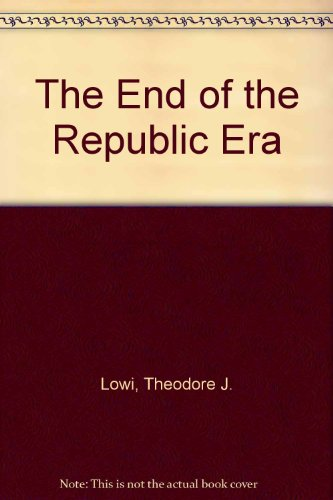 9780393975390: The End of the Republic Era