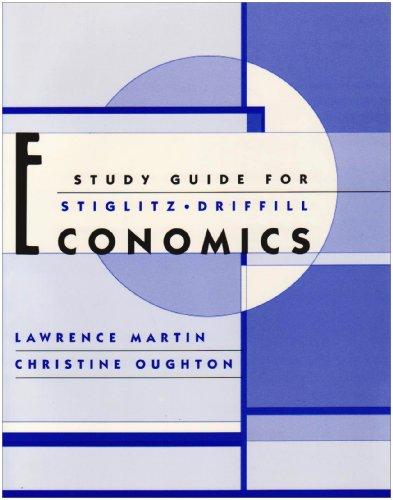 9780393975857: Study Guide for Stiglitz and Driffill Economics