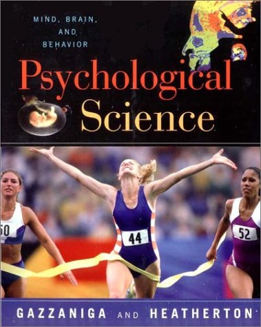 9780393975871: Psychological Science: Mind, Brain, and Behavior