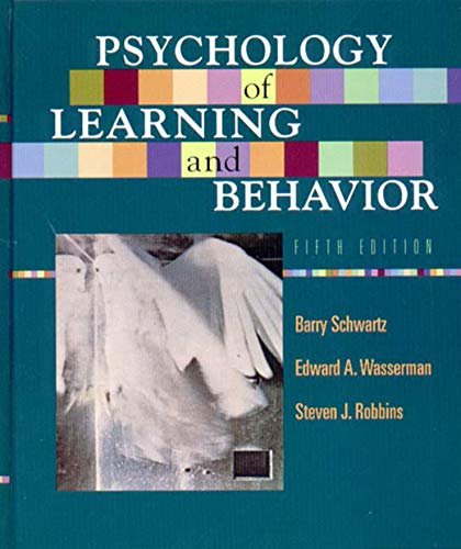 Psychology of Learning and Behavior, Fifth Edition: Steven J. Robbins