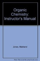 Organic Chemistry: Instructor's Manual (0393976009) by Ovaska, Timo; Jones, M.