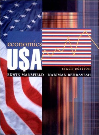 Economics U$A, Sixth Edition: Edwin Mansfield, Nariman