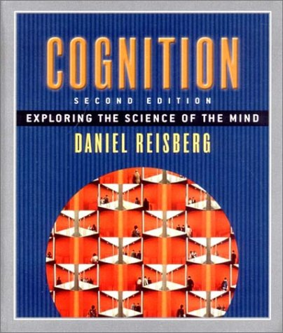 9780393976229: Cognition: Exploring the Science of the Mind